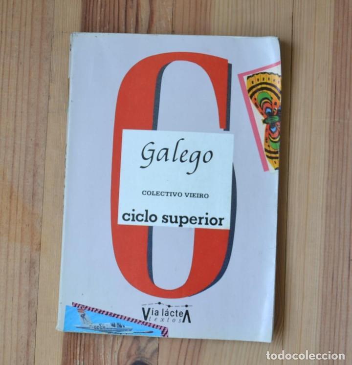 GALEGO CICLO SUPERIOR COLECTIVO VIEIRO 1986 VIA LÁCTEA TEXTOS (Libros de Segunda Mano - Libros de Texto )