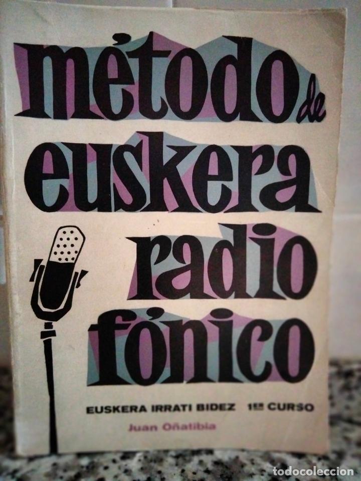 MÉTODO DE EUSKERA RADIOFÓNICO (1ER CURSO) / EUSKERA IRRATI BIDEZ (1GO IKASTAROA). SAN SEBASTIÁN:1969 (Libros de Segunda Mano - Libros de Texto )