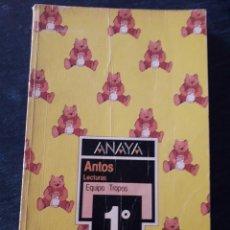 Libros de segunda mano: ANTOS 1º. BORJA Y PANCETE. ED. ANAYA. VER FOTOS.1984. Lote 269045888