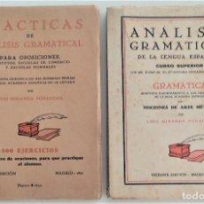 Libros de segunda mano: DOS LIBROS DE ANÁLISIS GRAMATICAL - LUIS MIRANDA PODADERA - MADRID AÑO 1941. Lote 270577938
