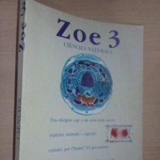 Libros de segunda mano: ZOE 3 CIENCIAS NATURALES - PANADERO, EDUARDO -GRACIA, PILAR - HERNÁNDEZ, CARLOS -(ED.BRUÑO). Lote 274890808