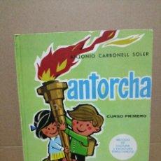 Libros de segunda mano: CURSO PRIMERO MÉTODO DE LERTURA ANTORCHA EDITORIAL PRIMS 1974. Lote 275344023