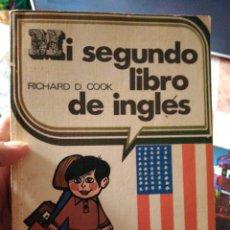 Libros de segunda mano: MI SEGUNDO LIBRO DE INGLÉS RICHARD COOK EDITORIAL EVEREST. Lote 275941508