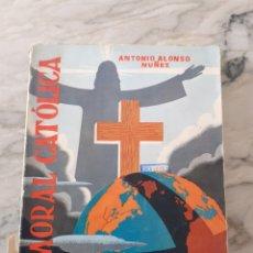 Libros de segunda mano: LA MORAL CATOLICA - QUINTO CURSO DE BACHILLERATO - ANTONIO ALONSO NUÑEZ. Lote 276456073