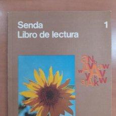 Libri di seconda mano: SENDA LIBRO DE LECTURA 1 EGB SANTILLANA. Lote 276953858