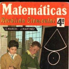 Libros de segunda mano: MATEMÁTICAS 4º CURSO REVÁLIDA ELEMENTAL S.M. 1964. Lote 277171528