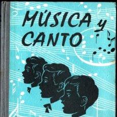 Libros de segunda mano: MÚSICA Y CANTO EDELVIVES LIBRO 2º 1968. Lote 277171853