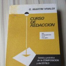 Libros de segunda mano: CURSO DE REDACCIÓN. G. MARTÍN VIVALDI.. Lote 277175153