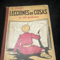 Libros de segunda mano: LECCIONES DE COSAS EN 650 GRABADOS. G. COLOMB. GUSTAVO GILI. 1941 ENSEÑANZA GRAFICA. Lote 277189888