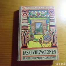 Livros em segunda mão: LAS CIVILIZACIONES/J.PLA CARGOL/DALMAU CARLES,GERONA 1941/324 PAGINAS CON 450 GRABADOS.. Lote 277191553