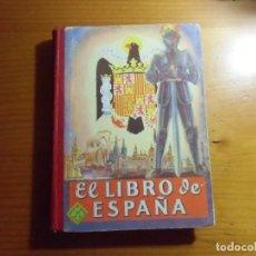 Livros em segunda mão: EL LIBRO DE ESPAÑA/EDELVIVES, 1954/ 320 PAGINAS.. Lote 277191688