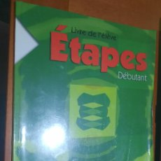 Libros de segunda mano: ETAPES. DEBUTANT. LIVRE DE L´ELEVE. OXFORD. FORRADO. BUEN ESTADO. DIFICIL. Lote 277200008