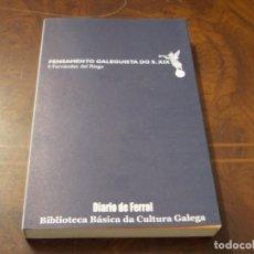 Libros de segunda mano: PENSAMENTO GALEGUISTA DO S. XIX. F. FERNÁNDEZ DEL RIEGO. 1.983 BIBLIOTECA BÁSICA CULTURA GALEGA. Lote 277274078