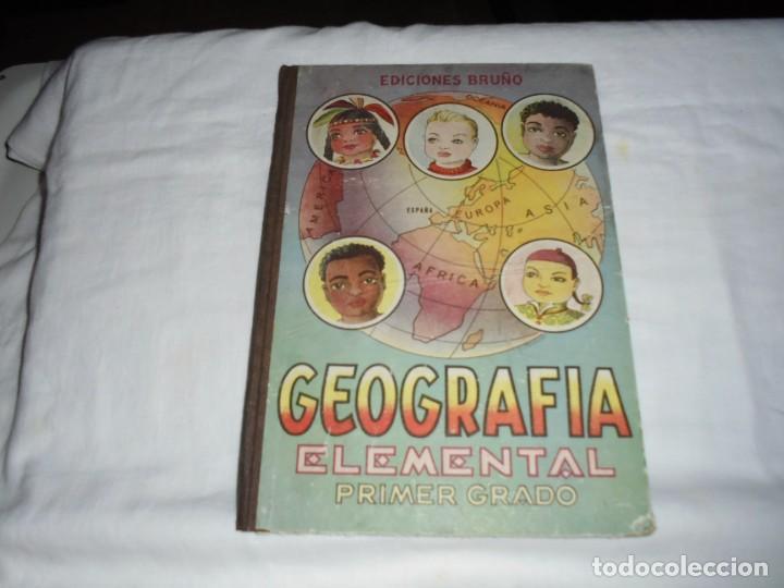 GEOGRAFIA ELEMENTAL PRIMER GRADO.EDICIONES BRUÑO 1954 (Libros de Segunda Mano - Libros de Texto )