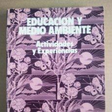 Libros de segunda mano: EDUCACIÓN Y MEDIO AMBIENTE/ESTUDIOS Y EXPERIENCIAS EDUCATIVAS SERIE EGB N°7.. Lote 278208368