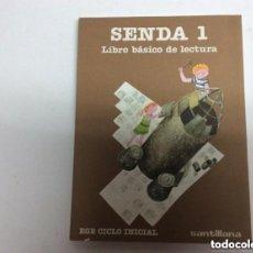 Libros de segunda mano: SENDA 1 LIBRO BASICO DE LECTURA 1º EGB CICLO INICIAL SANTILLANA (RESTO DE TIENDA CERRADA). Lote 278569973