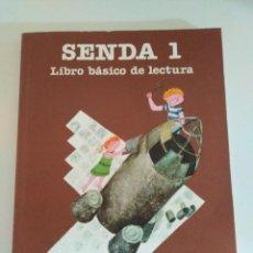Libros de segunda mano: SENDA 1 LIBRO BÁSICO DE LECTURA 1º EGB CICLO INICIAL SANTILLANA. Lote 278570388