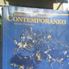 Libros de segunda mano: HISTORIA DEL MUNDO CONTEMPORÁNEO / ANTONIO FERNÁNDEZ / 1998, COU. VICENS VIVES. Lote 278571998