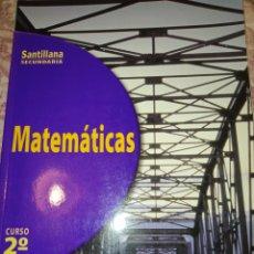 Libros de segunda mano: MATEMÁTICAS 2 CURSO. SANTILLANA SECUNDARIA. AÑO 1998. PÁGINAS 249. PESO 550 GR.. Lote 278834818
