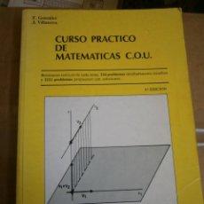 Libros de segunda mano: ANTIGUO LIBRO DE TEXTO - CURSO PRACTICO DE MATEMATICAS - COU. Lote 278835433