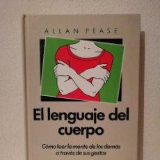 Libros de segunda mano: LIBRO - EL LENGUAJE DEL CUERPO - PSICOLOGIA - ALLAN PEASE. Lote 278846998