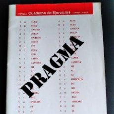 Libros de segunda mano: PRAGMA. CUADERNO DE EJERCICIOS DE GRIEGO. Lote 279471818