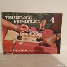 Libros de segunda mano: EDITORIAL BRUÑO. TRABAJOS MANUALES 4. JESUS RAMON GONZALEZ. DIBUJOS SOLANAS. 1970.. Lote 279569353