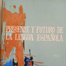 Libros de segunda mano: PRESENTE Y FUTURO DE LA LENGUA ESPAÑOLA TOMOS I Y II. Lote 279575873
