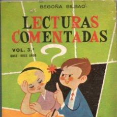 Livres d'occasion: LECTURAS COMENTADAS, VOL 3 - BEGOÑA BILBAO - HIJOS DE SANTIAGO RODRIGUEZ BURGOS 1964. Lote 284096388