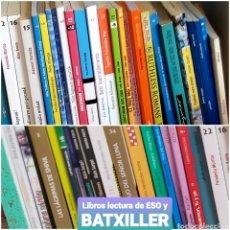 Libros de segunda mano: LIBROS DE LECTURA ESO Y BACHILLER. DE DIFERENTES AÑOS.. Lote 285818558
