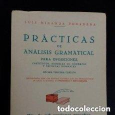 Livros em segunda mão: 1957 PRACTICAS DE ANALISIS GRAMATICAL PARA OPOSICIONES, LUIS MIRANDA PODADERA. Lote 287388023