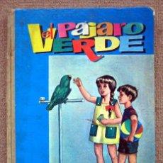 Livres d'occasion: EL PÁJARO VERDE. LIBRO DE LECTURA, DE MARTÍN VALMASEDA SANTILLANA. Lote 287601723