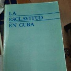 Libros de segunda mano: LA ESCLAVITUD EN CUBA ACADEMIA DE CIENCIAS DE CUBA. Lote 287602033