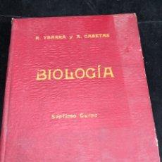 Libros de segunda mano: BIOLOGÍA. SÉPTIMO CURSO. 3ª EDICIÓN. / RAFAEL YBARRA Y ANGEL CABETAS / MADRID / 1942. Lote 287779823