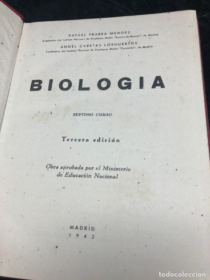Libros de segunda mano: BIOLOGÍA. SÉPTIMO CURSO. 3ª EDICIÓN. / RAFAEL YBARRA Y ANGEL CABETAS / MADRID / 1942 - Foto 3 - 287779823