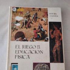 Libros de segunda mano: 50411 - EL JUEGO EN LA EDUCACION FISICA - POR RAFAEL CHAVES FERNANDEZ - ED. DONCEL - AÑO 1966. Lote 288898143