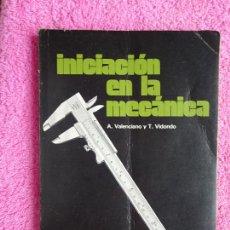 Libros de segunda mano: INICIACIÓN EN LA MECÁNICA EDICIONES DON BOSCO 1974 BIBLIOTECA PROFESIONAL EPS. Lote 288964178