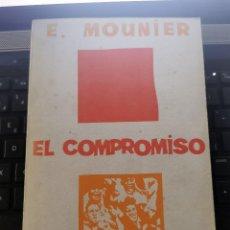 Libros de segunda mano: LIBRO 2482 - EL COMPROMISO DE LA ACCIÓN - E. MOUNIER. Lote 289852053
