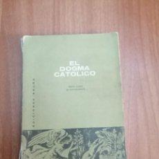 Libros de segunda mano: LIBRO EL DOGMA CATOLICO 6º DE BACHILLERATO. Lote 289856513