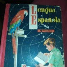Libros de segunda mano: LENGUA ESPAÑOLA 4° GRADO 1958? EMPIEZA EN PÁGINA 17 EDICIONES SM ÚNICO?. Lote 289858198