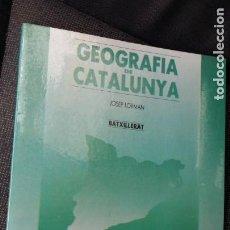 Libros de segunda mano: GEOGRAFIA DE CATALUNYA. JOSEP LORMAN, 1989 EDITORIAL TAGA. Lote 289886463