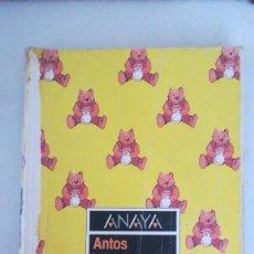 Livros em segunda mão: LIBRO ANAYA ANTOS EQUIPO TROPOS LECTURAS. 1°EGB. Lote 293423698