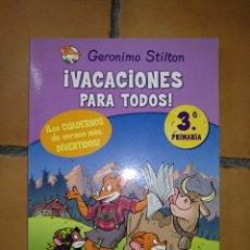 Libros de segunda mano: GERONIMO STILTON. ¡VACACIONES PARA TODOS! 3° DE PRIMARIA. PLANETA JUNIOR. C-11. Lote 293934833
