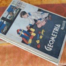 Libros de segunda mano: GEOMETRÍA, PALUZIE. 1941. Lote 293977783