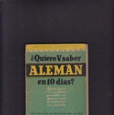 Libros de segunda mano: ¿QUIERE V. SABER ALEMÁN EN 10 DIAS? - METODOS ROBERTSON - EDITORIAL RAMON SOPENA 1946. Lote 294377373