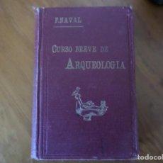 Libros de segunda mano: CURSO BREVE DE ARQUEOLOGIA Y BELLAS ARTES 1928. Lote 294850463