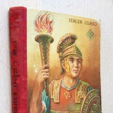 Libros de segunda mano: HISTORIA ANTIGUA Y MEDIA. TERCER CURSO DE BACHILLERATO (ED. LUIS VIVES, 1955) - EDELVIVES. Lote 294858968