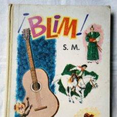 Libros de segunda mano: ¡BLIM! LIBRO DE LECTURAS. MARTÍN VALMESEDA. ALFREDO IBARRA. EDICIONES S. M. 1967. Lote 294859818