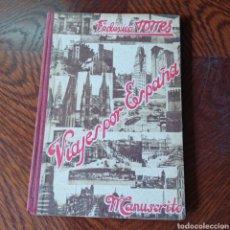 Libros de segunda mano: FEDERICO TORRES 1940 VIAJES POR ESPAÑA - MANUSCRITO. Lote 295624713