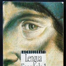 Libros de segunda mano: LENGUA ESPAÑOLA 1 (1º BACHILLERATO) - ANAYA (FERNANDO LÁZARO Y VICENTE TUSÓN). Lote 296012703